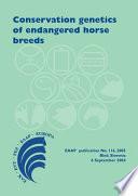 Conservation Genetics of Endangered Horse Breeds