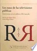 Los retos de las televisiones públicas: financiación, servicio público y libre mercado