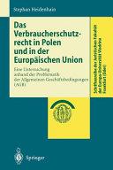 Das Verbraucherschutzrecht in Polen und in der Europäischen Union