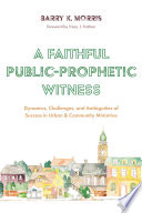 A Faithful Public Prophetic Witness