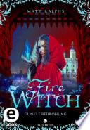 Fire Witch   Dunkle Bedrohung