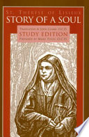 Story of a Soul The Autobiography of St  Th  r  se of Lisieux Study Edition