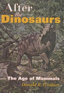 After the Dinosaurs
