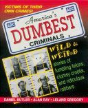 America s Dumbest Criminals
