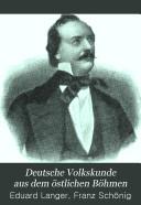 Deutsche Volkskunde aus dem östlichen Böhmen