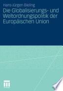 Die Globalisierungs- und Weltordnungspolitik der Europäischen Union