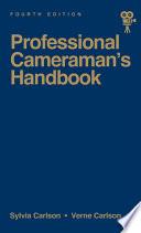 the professional cameraman s handbook