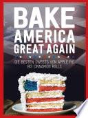 Usa Backbuch Bake America Great Again
