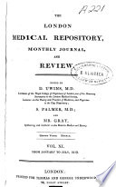 The London Medical Repository  Monthly Journal  and Review
