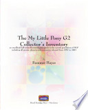 The My Little Pony G2 Collector S Inventory
