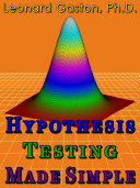 Hypothesis Testing Made Simple