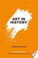 Art In History 600 Bc 2000 Ad Ideas In Profile