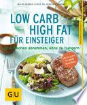 Low Carb High Fat f  r Einsteiger