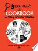 Gloria Pitzer S Cookbook The Best Of The Recipe Detective