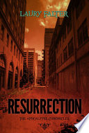 Resurrection  Apocalypse Chronicles Part I