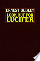 Look Out for Lucifer