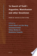 illustration In Search of Truth. Augustine, Manichaeism and Other Gnosticism