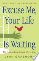 Excuse Me Your Life Is Waiting book