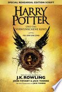Harry Potter und das verwunschene Kind   Teil eins und zwei  Special Rehearsal Edition