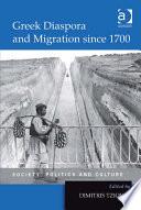 Greek Diaspora and Migration since 1700