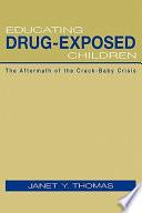 Educating Drug exposed Children