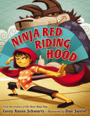 Ninja Red Riding Hood Certain Wolf Trains To Be