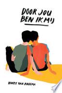 Door Jou Ben Ik Mij