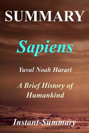 Summary - Sapiens : seventy thousand years ago, there were at least...