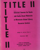 Selected Sources for Books and Audio-visual Materials in Minnesota School Library Resource Centers