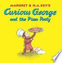 Curious George and the Pizza Party