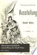 Theatergeschichtliche Ausstellung der Stadt Wien
