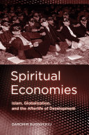 Spiritual Economies In Conflict With Modernity But What Could Be