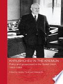 Khrushchev in the Kremlin