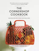 The Cornershop Cookbook : a luxury, something that belongs in the...