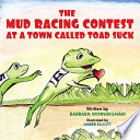 The Mud Racing Contest at a Town Called Toad Suck