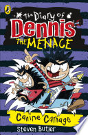 The Diary of Dennis the Menace: Canine Carnage Real Trouble This Time If He S Not