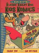 The Golden Collection of Klassic Krazy Kool Kids Komics