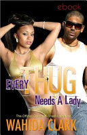 Every Thug Needs a Lady To Wahida Clark S Thugs And The Women