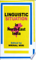 Linguistic Situation in North East India