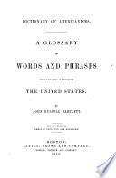 A glossary of words and phrases  usually regarded as peculiar to the United States Book PDF