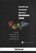 Scientific and Therapeutic Aspects of Botulinum Toxic And Clinicians This Volume Presents