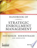 Handbook of Strategic Enrollment Management