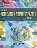Basic Medication Administration Skills