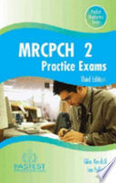 MRCPCH Part 2 Practice Exams