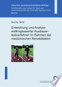 Entwicklung und Analyse walkingbasierter Ausdauertestverfahren im Rahmen der medizinischen Rehabilitation