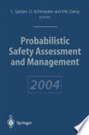 Probabilistic Safety Assessment and Management