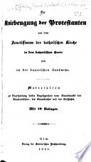Die Kniebeugung der Protestanten vor dem Sanctissimum der katholischen Kirche in dem bayerischen Heere und in der bayerischen Landwehr