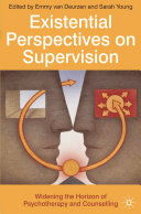 Existential Perspectives On Supervision