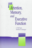 Attention  Memory  and Executive Function