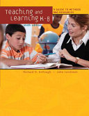 Teaching and Learning K 8